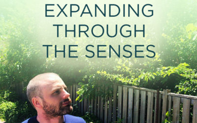 Expanding Through the Senses